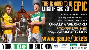 Ticket Details for Offaly v Wexford Saturday 26th May