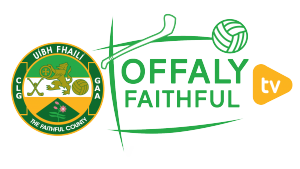Sunday's County Finals to be streamed live on Offaly Faithful TV