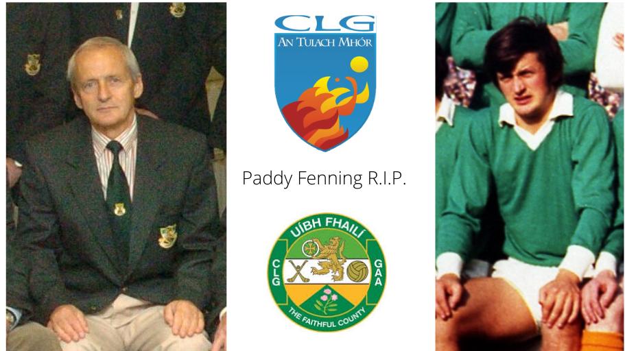 Offaly GAA Saddened By Death Of Paddy Fenning