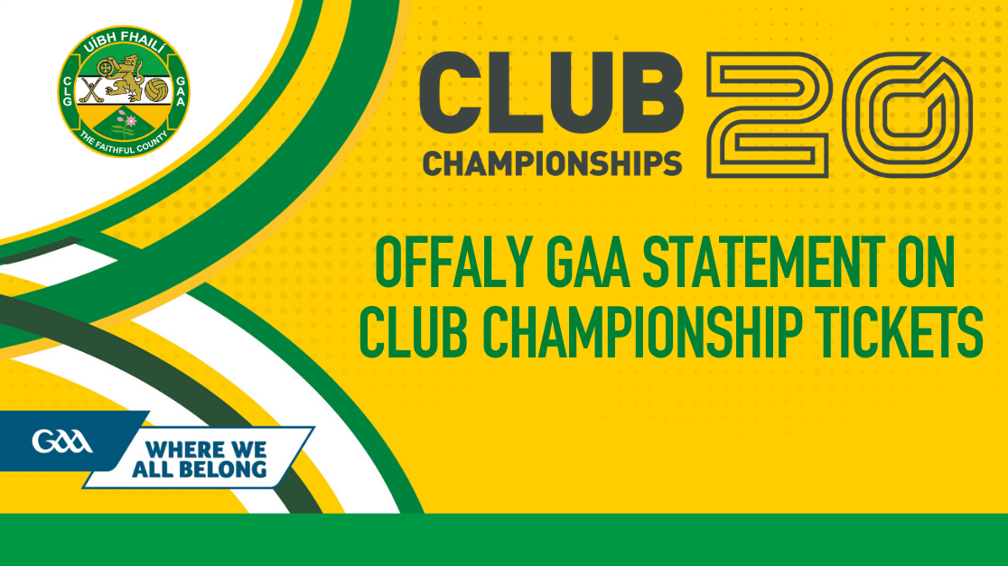 Information On Tickets For Offaly GAA Club Games